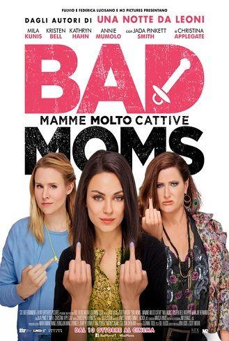 Bad Moms – Mamme molto cattive (2016) | CB01.ME | FILM GRATIS HD STREAMING E DOWNLOAD ALTA DEFINIZIONE
