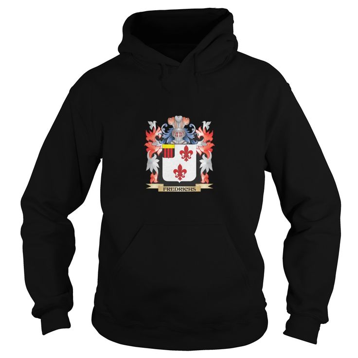 Best Fredrichs Coat of Arms - Family Crest-front Shirt #gift #ideas #Popular #Everything #Videos #Shop #Animals #pets #Architecture #Art #Cars #motorcycles #Celebrities #DIY #crafts #Design #Education #Entertainment #Food #drink #Gardening #Geek #Hair #beauty #Health #fitness #History #Holidays #events #Home decor #Humor #Illustrations #posters #Kids #parenting #Men #Outdoors #Photography #Products #Quotes #Science #nature #Sports #Tattoos #Technology #Travel #Weddings #Women