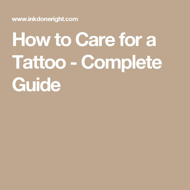 How to Care for a Tattoo - Complete Guide