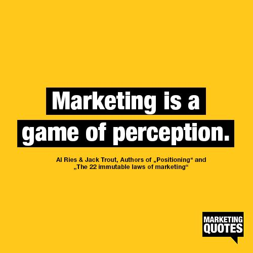 Marketing Quotes: 14 Best Images About Perception In Marketing On Pinterest