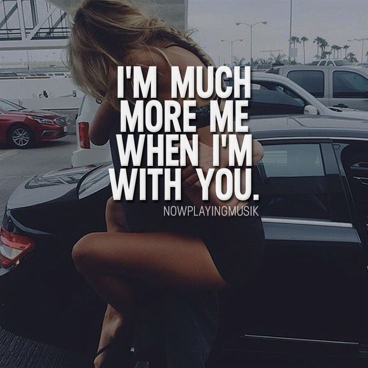 I'm much more me when I'm with you. or ? >> @npmusik for more! #nowplayingmusik