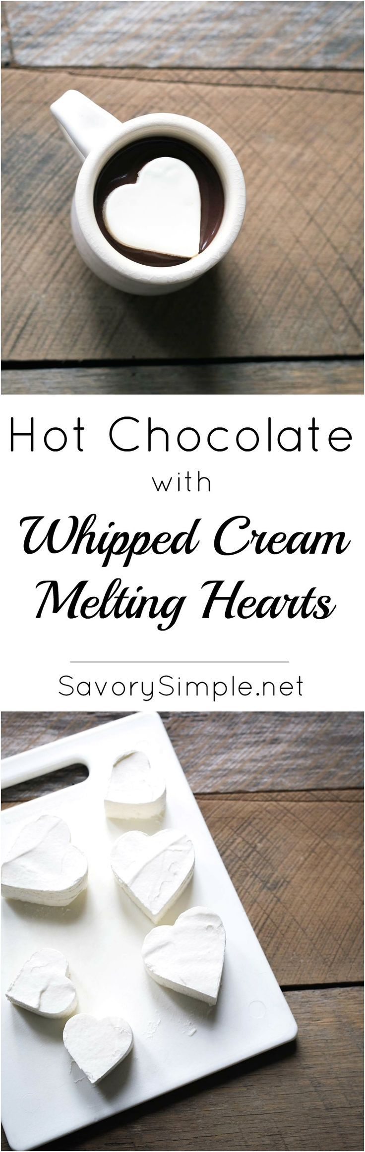 Hot Chocolate with Whipped Cream Melting Hearts = the perfect end to a romantic meal. All you need is a heart-shaped cookie cutter & a few simple ingredients! SavorySimple.net.