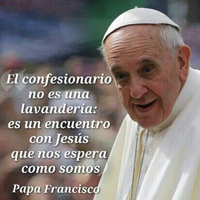 #PapaFrancisco nos hace reflexionar sobre el verdadero sentido de la confesión.