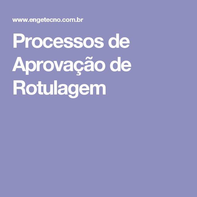 Processos de Aprovação de Rotulagem