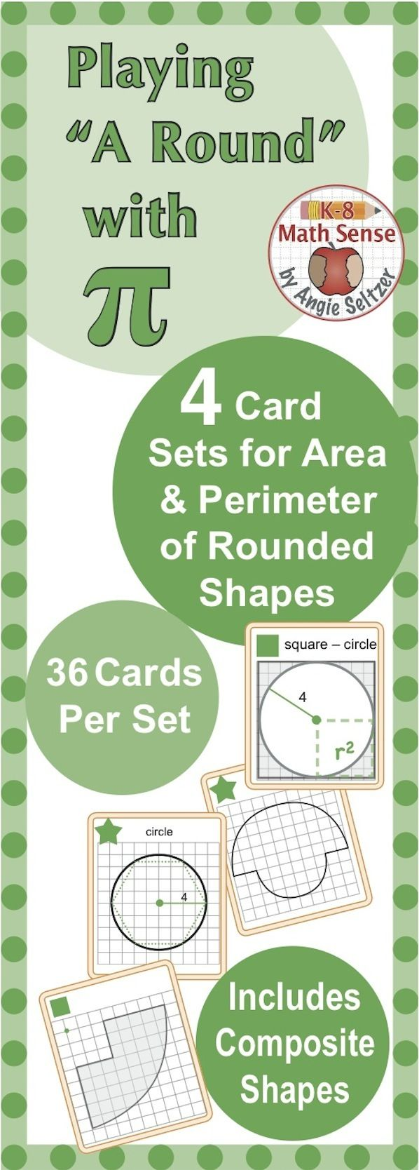 This bundle includes four printable 36-card sets involving area and circumference (or perimeter) of circles and composite geometric shapes with circular parts. These cards are versatile to use with different ability levels. Once students have matched the cards and filled out a recording sheet, they can use their answers as reference (if necessary) as they play fun card games.  ~by Angie Seltzer