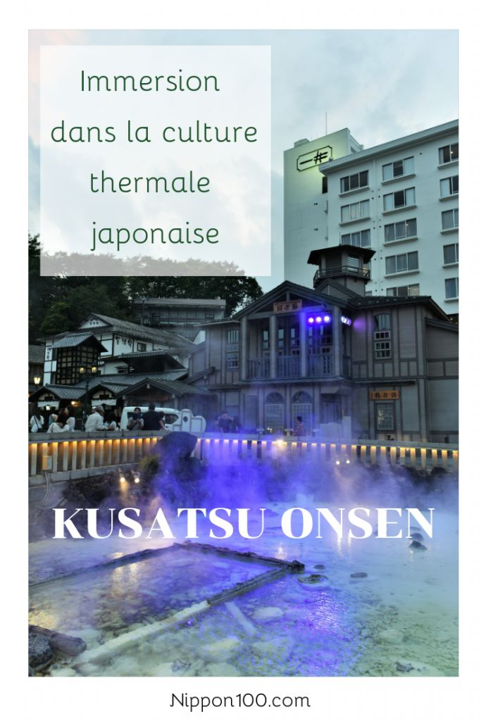 [Heisei#70] Paysage lunaire et eau thérapeutique à Kusatsu Onsen