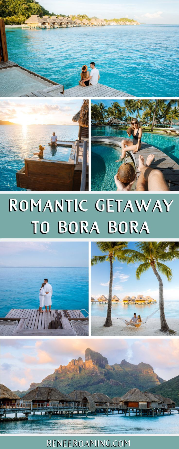 The Ultimate Romantic Couples Getaway To Bora Bora French