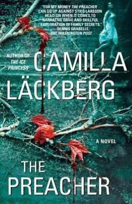 The Preacher by Camilla Lackberg  5/5/13