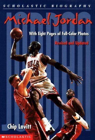 Michael Jordan (Scholastic Biography)