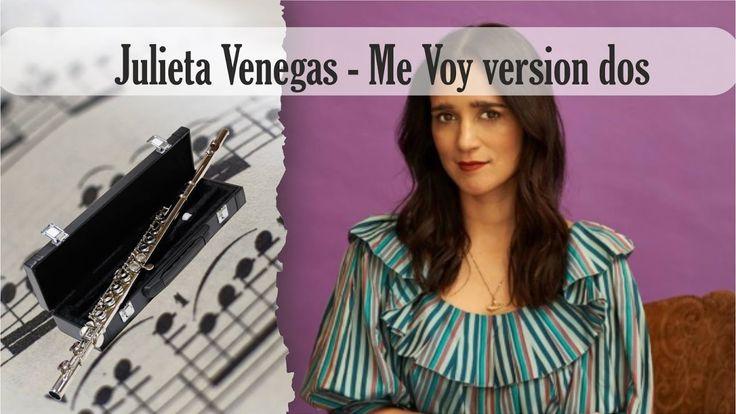 Partitura Julieta Venegas - Me Voy versión dos Flauta Traversa
