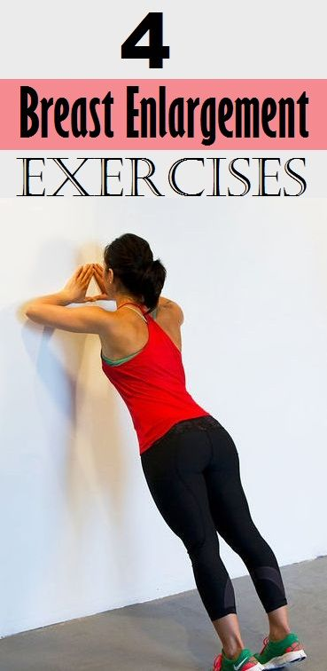 Wall ups>>Top 4 Breast Enlargement Exercises.