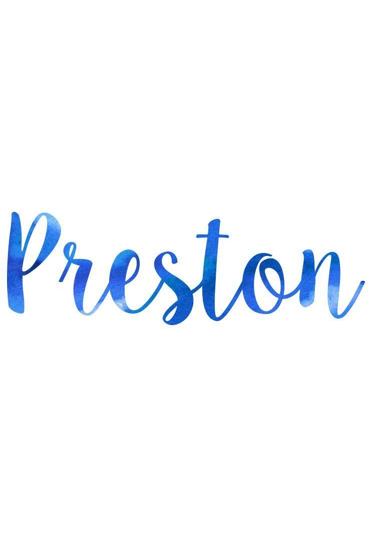 Preston: Preppy Baby Names I Nameille.com