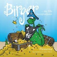 Birger - det lilla Storsjöodjuret : piraterna