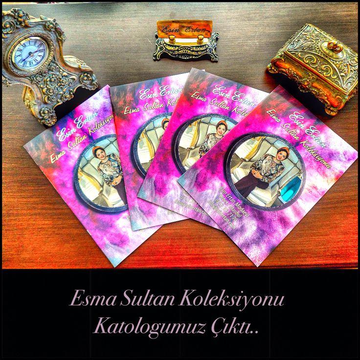 Esma Sultan Koleksiyonu Katologumuz Çıktı..