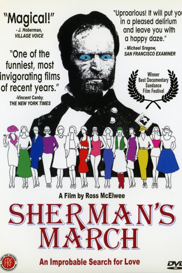 """Sherman's March - Ross McElwee 1986 - DVD06416 -- """"Ross sets out to make a documentary about the lingering effects of General Sherman's march of destruction through the South during the Civil War, but is continually sidetracked by women who come and go in his life, his recurring dreams of nuclear holocaust, and Burt Reynolds."""""""