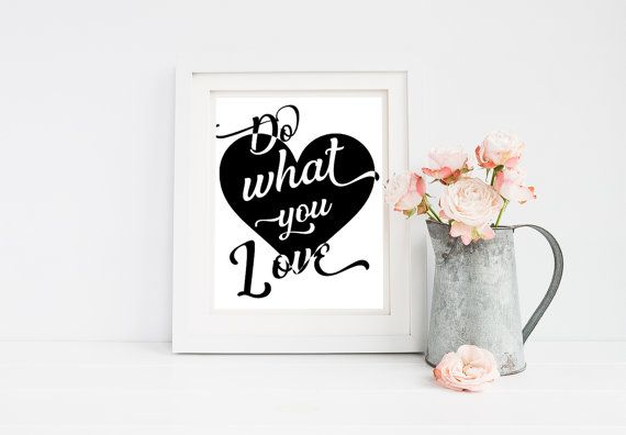 Do what you Love Inspirational Quote Printable 8x10 Wall Art Typography Print Motivation Quote Print 8x10 Print 8x10 Typography Office Decor