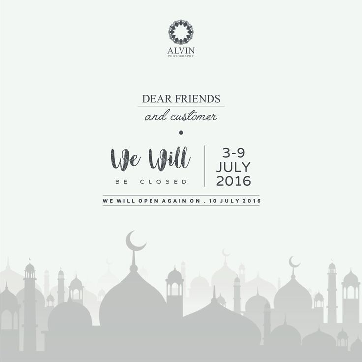 Dear Friends and our Beloved Customers  We will be closed on  Sunday, 3 July 2016 till Saturday, 9July 2016 . . And we will open again on Sunday, 10 July 2016  Wish you a blessed Ramadhan and Happy Holiday 😊