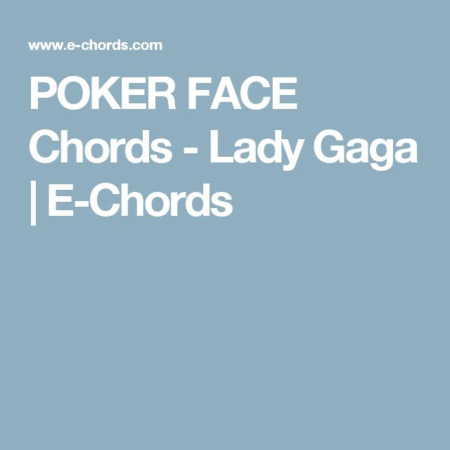 Chord lagu poker face lady gaga