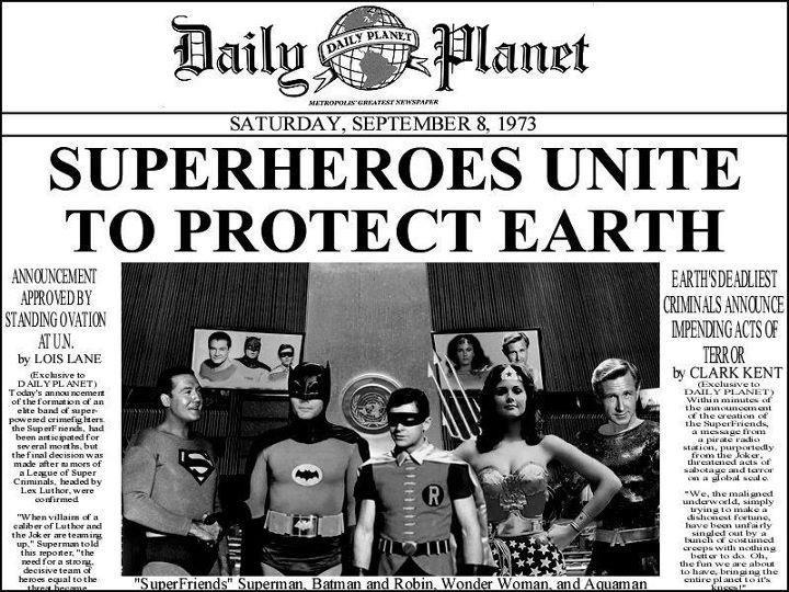 Superheroes unite; Daily Planet. (Superman, Batman, Robin, Wonder Woman, Aquaman)
