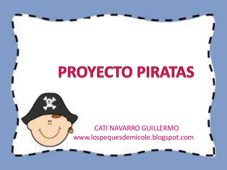 Proyecto piratas by Catigui via slideshare