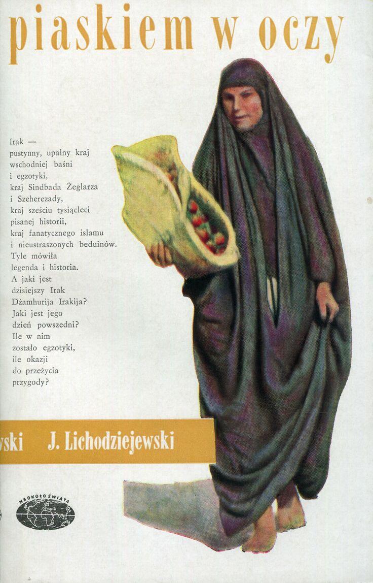 """""""Piaskiem w oczy"""" Jerzy Lichodziejewski Cober by Janusz Grabiański (Grabianski) Photography by Author Book series Naokoło Świata Published by Wydawnictwo Iskry 1964"""