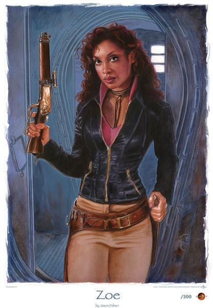 Zoe:  Zoë enlisted with the independents during the war, serving as Mal's right hand in the 57th Overlanders. After the war, she became his first mate on the Serenity. Loyal to Mal at all costs, Zoë is also a crack shot and deadly in a fight. When Mal's plans inevitably go bad, Zoë is one of the reasons why it doesn't put them completely in the crapper. She is married to Wash, the ship's pilot.
