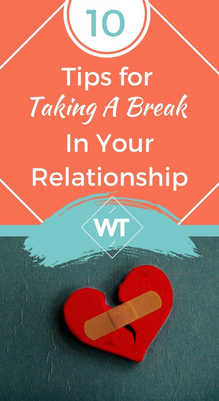 is it good to take a break in a relationship