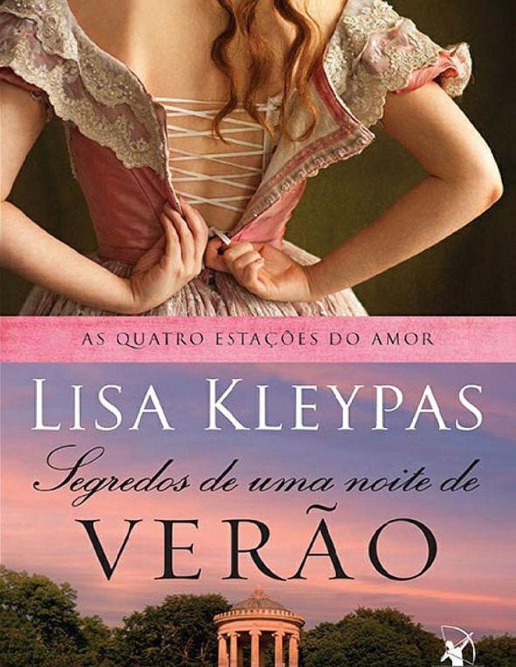 Segredos de uma noite de verão (Secrets of a Summer Night) - Lisa Kleypas   #Resenha
