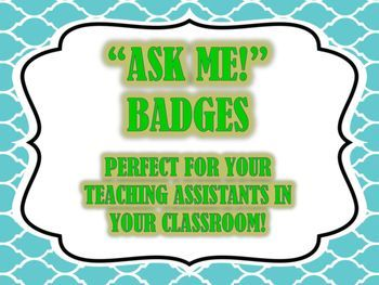 Students helping students? YAAAASSSS!!!!Just print and cut these out and place them into a plastic badge holder. Then designate students to be your teaching assistants. This is great to use, especially when you are doing small group instruction!I save the plastic badge holders given to me at teacher conferences and trainings and use them in my http://classroom.My students love it!Read more about how I use these in my classroom…