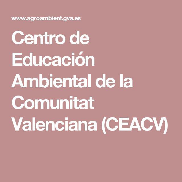 Centro de Educación Ambiental de la Comunitat Valenciana (CEACV)