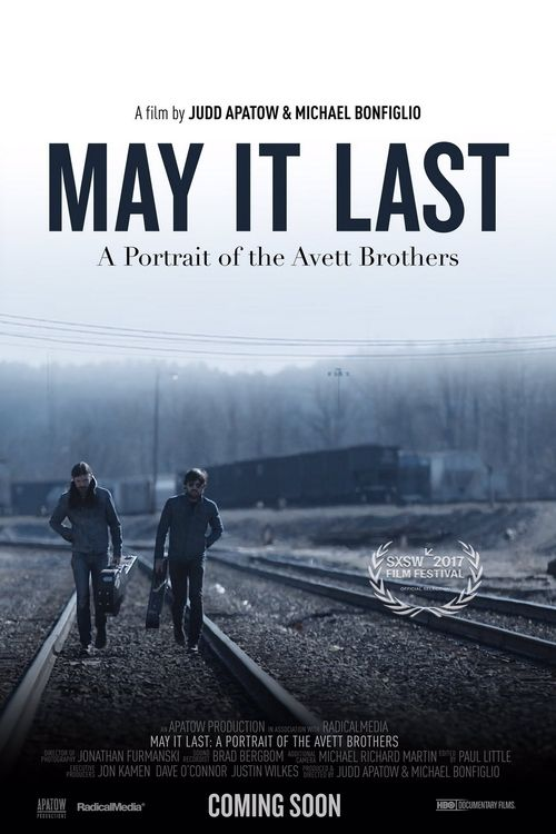 May It Last: A Portrait of the Avett Brothers 【 FuII • Movie • Streaming