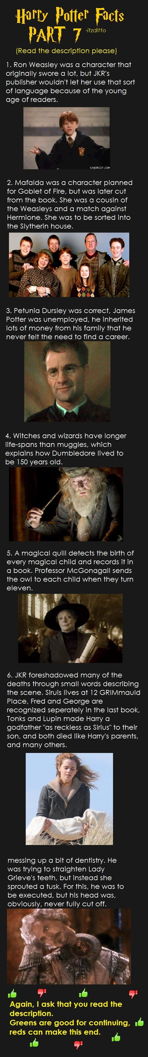 Harry Potter Facts Part 7. the last one is about Nearly Headless Nick, it was cut off :(