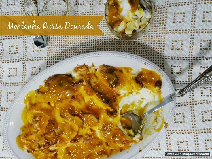 Montanha Russa Dourada ou Merengue com doce de ovos