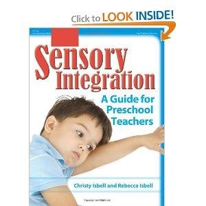 Sensory Integration: A Guide for Preschool Teachers
