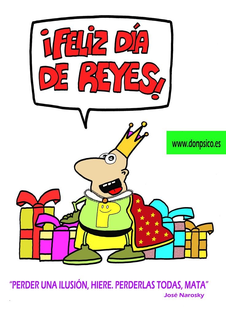 FELIZ DÍA DE REYES