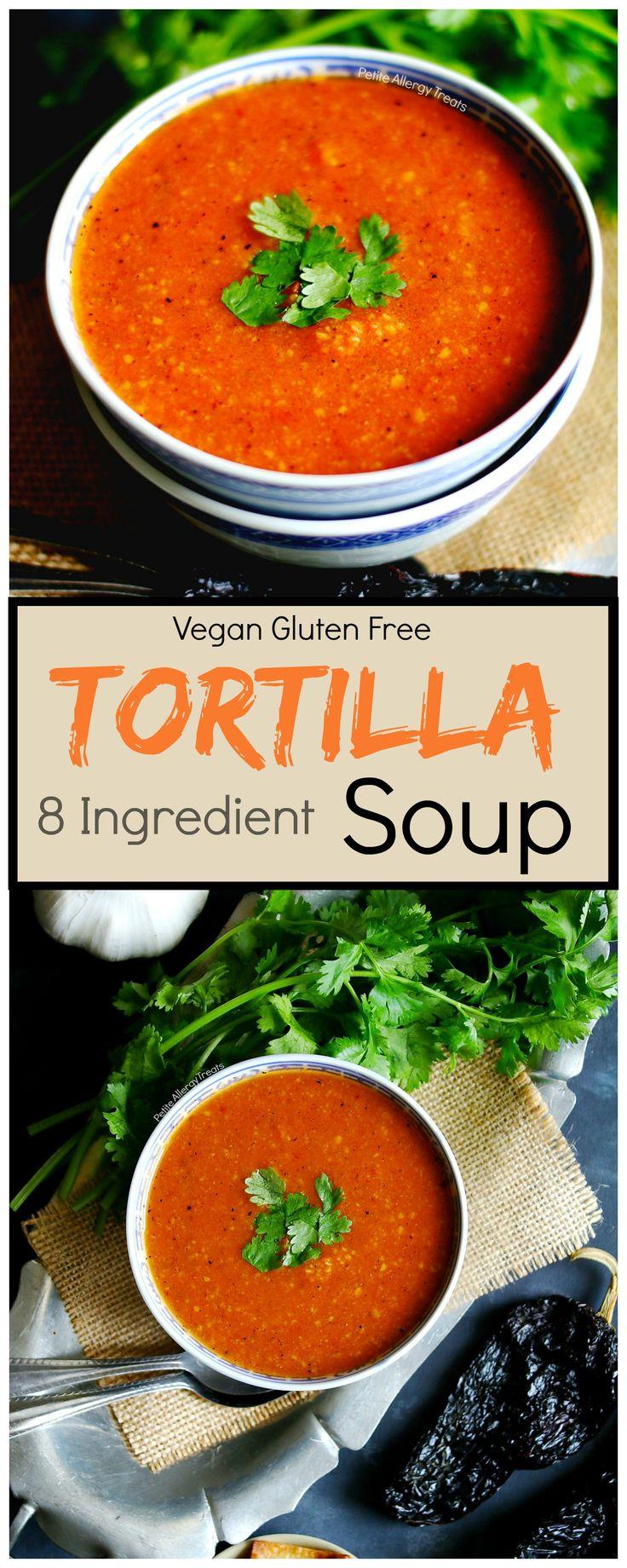 2113 best allergy friendly recipes gluten free dairy free egg healthy tortilla soup recipe vegan gluten free flavorful soup with 8 ingredients forumfinder Gallery