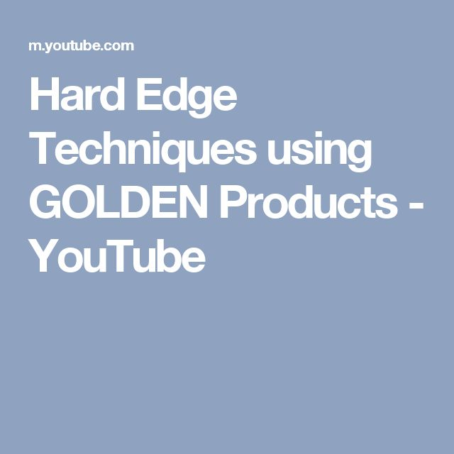 Hard Edge Techniques using GOLDEN Products - YouTube