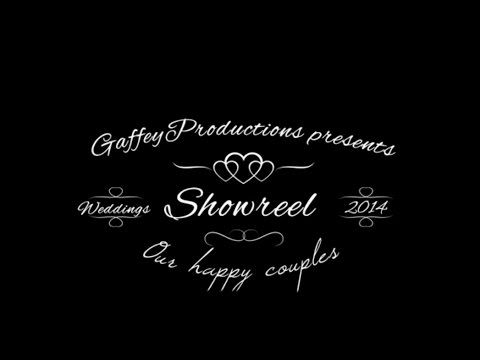 Gaffey Productions Wedding Showreel 2014  For more info about us & our Videos please visit www.GaffeyProductions.com