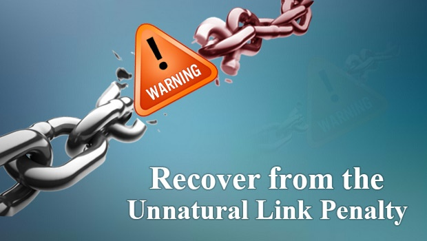 The Definitive Guide to Recovery from the Unnatural Link Penalty - http://www.searchenginejournal.com/the-definitive-guide-to-recovery-from-the-unnatural-link-penalty/63237/