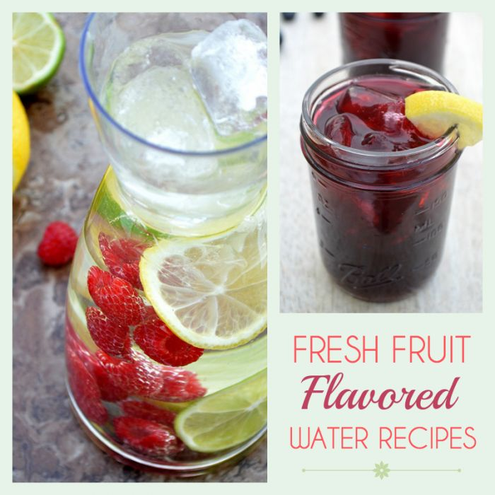 These fruit flavored water recipes taste great and will help you keep your New Year's Resolutions in tact!