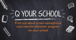 Q Your School: Free Epinephrine Auto-Injectors for Public Elementary Schools #MoneyMatters