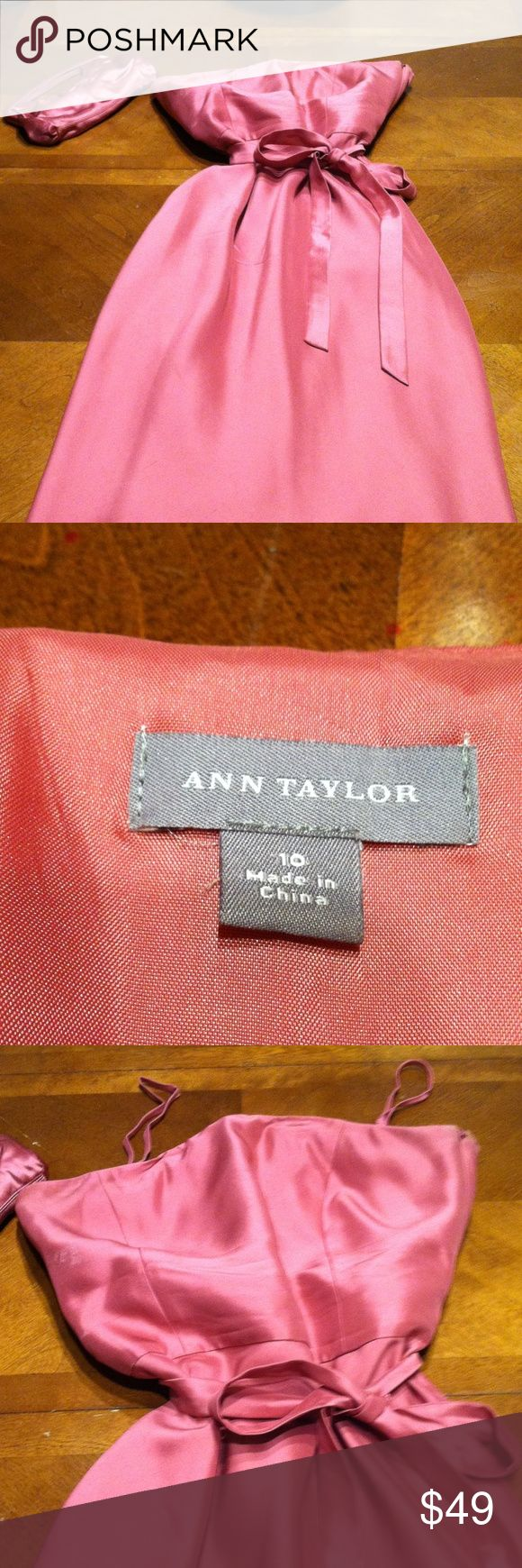 Ann Taylor Strapless Dress- 100% Silk Ann Taylor Strapless Dress- Beautiful for Spring. Fully lined & comes with removable straps. 100% Silk - Lining 100% Acetate. Make a offer or bundle discount. Purse sold separately Ann Taylor Dresses Strapless
