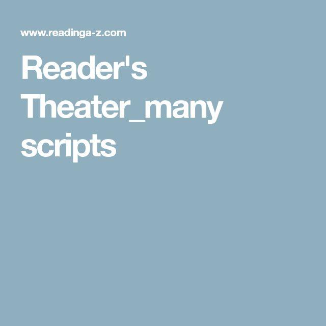 Best 25 Readers Theater Ideas On Pinterest Readers