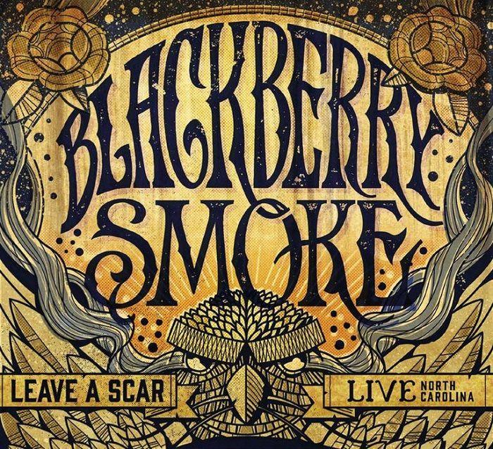 Blackberry Smoke - Leave a scar blackberry smoke
