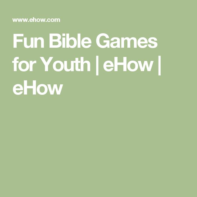 Fun Bible Games for Youth | eHow | eHow