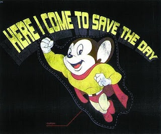 Mighty Mouse, best cartoon ever! Too bad the Star crushing, snorting ended it all