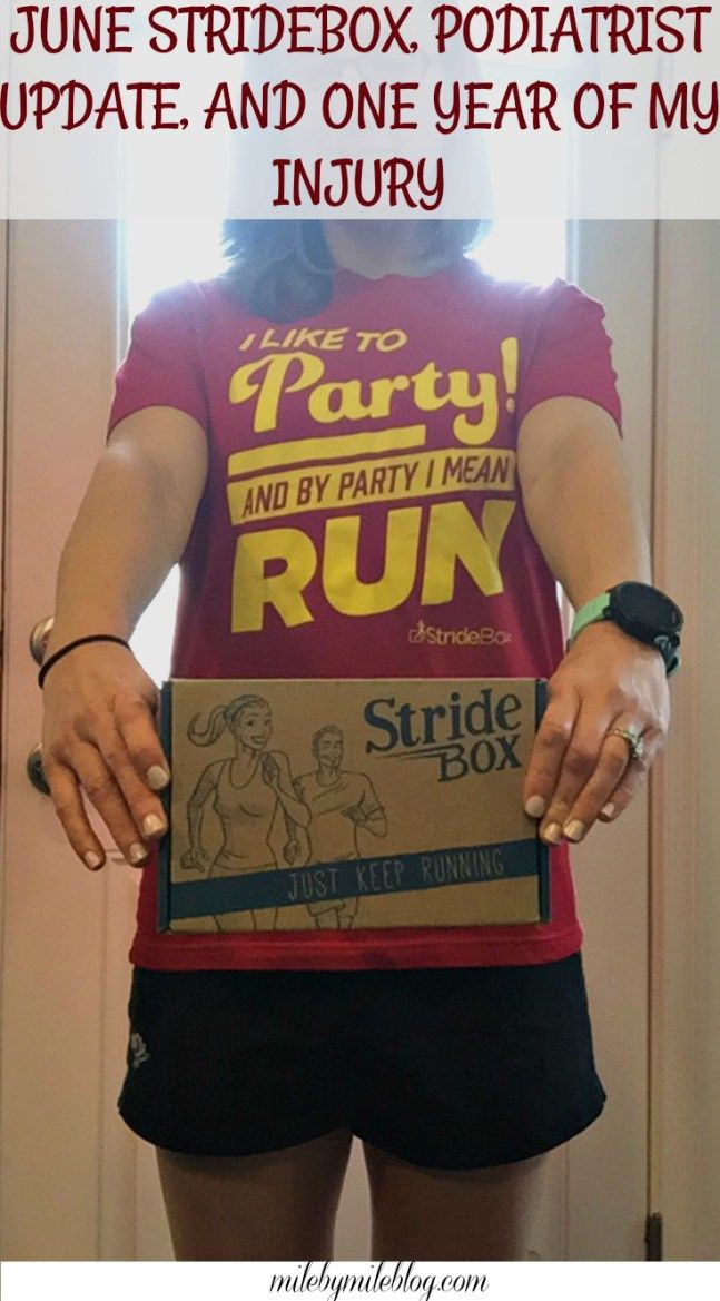 """I like to party, and by party I mean run"": Check out what came in this month's StrideBox! Plus an updated on seeing my podiatrist and hitting the 1 year mark of my running injury."