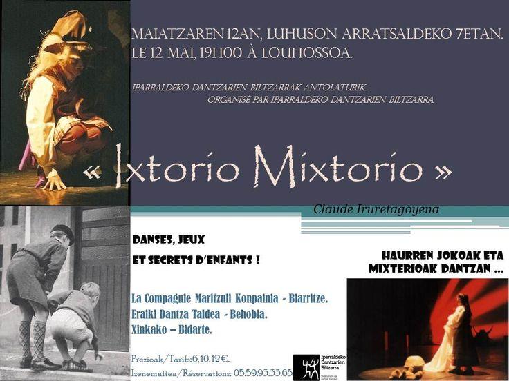 """""""Ixtorio Mixtorio"""", haurren jokoak eta mixterioak dantzan   Le spectacle """"Ixtorio Mixtorio"""" de Claude Iruretagoyena, entre danses, jeux et secrets d'enfants [2012-05-12]"""
