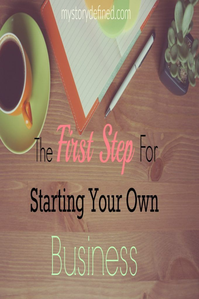 Taking the first step to starting your own business right now