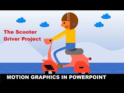 How to Do Motion Graphics in PowerPoint 2016   The Scooter Driver Project Tutorial - YouTube